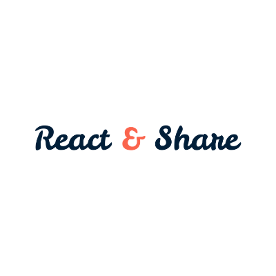 React and Share